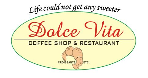 DOLCE VITA Coffee Shop & Restaurant