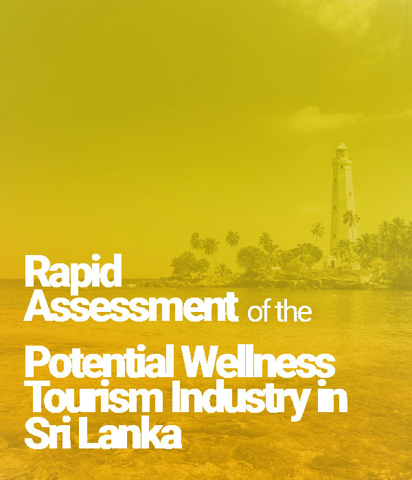 Executive Summary : Assessment Wellness Tourism Sri Lanka By Linser Hospitality GMBH